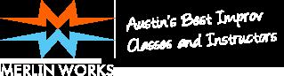Merlin Works – Austin Improv Classes